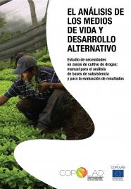 El análisis de los medios de vida y Desarrollo Alternativo