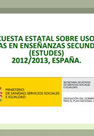 Encuesta Estatal sobre Uso de Drogas en Enseñanzas Secundarias (ESTUDES),2012/2013