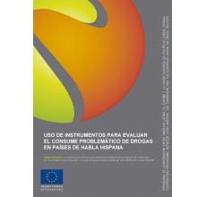 Uso de instrumentos para evaluar el consumo problemático de drogas en países de habla hispana