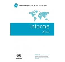 Informe Anual 2018 de la Junta Internacional de Fiscalización de Estupefacientes