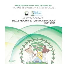 Belize: 2014-2024 National  Health Sector Strategic Plan