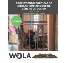 Promoviendo políticas de drogas con enfoque de género en Bolivia