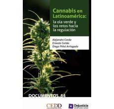 Cannabis en Latinoamérica: la ola verde y los retos hacia la regulación