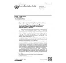 Proyecto de declaración ministerial sobre el fortalecimiento de las medidas adoptadas a nivel nacional, regional e internacional para acelerar el cumplimiento de nuestros compromisos conjuntos de abordar y contrarrestar el problema mundial de las drogas