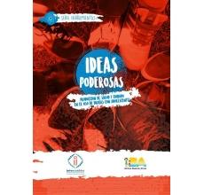 Ideas Poderosas. Producción de salud y cuidado en el uso de drogas con adolescentes