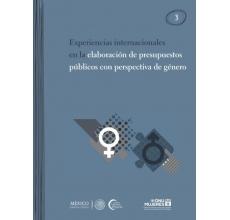Experiencias internacionales en la elaboración de presupuestos públicos con perspectiva de género