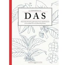 La experiencia DAS: Desarrollo alternativo, gobernanza local y empoderamiento  de la sociedad civil en la Amazonía peruana