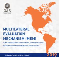 Informes Nacionales de Evaluación sobre Políticas de Drogas 2019 de la 7ª Ronda del Mecanismo de Evaluación Multilateral (MEM) de los Estados Miembros de la OEA