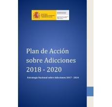 España: Plan de Acción  sobre Adicciones  2018 - 2020