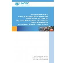 Declaración Política y el Plan de Acción sobre cooperación internacional en favor de una estrategia integral y equilibrada para contrarrestar el problema mundial de las drogas