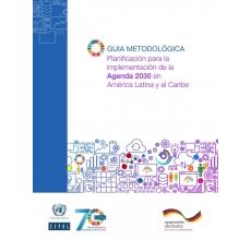 Planificación para la implementación de la Agenda 2030 en América Latina y el Caribe