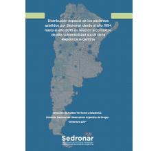 Distribución espacial de los pacientes asistidos por Sedronar desde el año 1994 hasta el año 2016 en relación a contextos de alta vulnerabilidad social de la República Argentina
