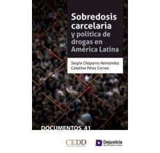 Sobredosis carcelaria y política de drogas en América Latina