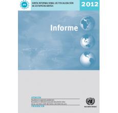 Informe de la Junta Internacional de Fiscalización de Estupefacientes 2012