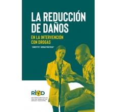La reducción de daños en la intervención con drogas: Concepto y buenas prácticas