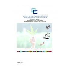 Report of the CARICOM Regional Commission on Marijuana 2018