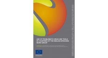 Utilización de instrumentos para el Uso Problemático de Drogas en los países del Grupo de Trabajo de habla inglesa