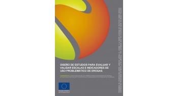 Diseño de estudios para evaluar y validar Escalas e Indicadores de Uso Problemático de Drogas