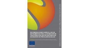 Recomendaciones sobre el uso de instrumentos para la estimación de trastorno por uso de sustancia en escenarios de prevalencias bajas