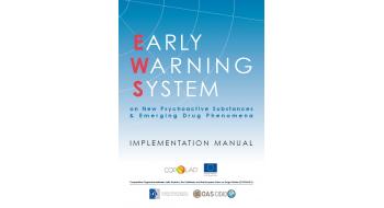 Early Warning System on NPS and Emerging Drug Phenomena. Implementation Manual