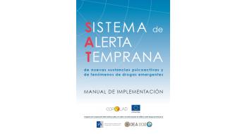 Sistema de Alerta Temprana de NSP y fenómenos de drogas emergentes. Manual de implementación