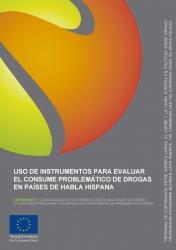Uso de instrumentos para evaluar el consume problemático de drogas en países de habla hispana