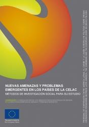 Nuevas amenazas y problemas emergentes en los países de la CELAC. Métodos de investigación social para su estudio