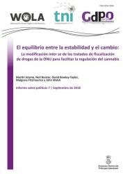El equilibrio entre la estabilidad y el cambio: La modificación inter se de los tratados de fiscalización de drogas de la ONU para facilitar la regulación del cannabis