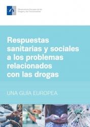 Respuestas sanitarias y sociales a los problemas relacionados con las drogas