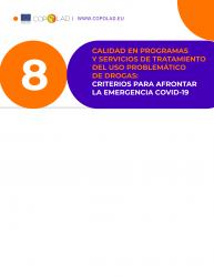 Calidad en programas y servicios de tratamiento del uso problemático de drogas. Criterios para afrontar la emergencia COVID-19