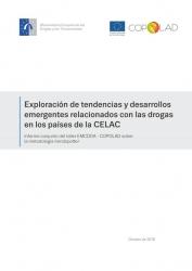 Exploración de tendencias y desarrollos  emergentes relacionados con las drogas  en los países de la CELAC   Informe conjunto del taller EMCDDA - COPOLAD sobre  la metodología trendspotter