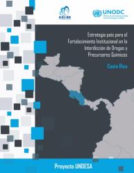 Estrategia País para el Fortalecimiento Institucional en la Interdicción  de Drogas y Precursores Químicos en Costa Rica