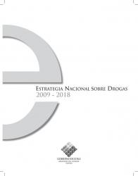 Chile: Estrategia Nacional Sobre Drogas 2009-2018