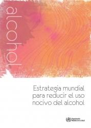 Estrategia mundial  para reducir el uso  nocivo del alcohol