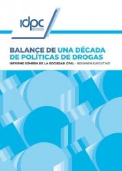 Balance de una década de políticas de drogas - Informe sombra de la sociedad civil