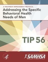 Tip 56: Addressing the Specific Behavioral Health Needs of Men